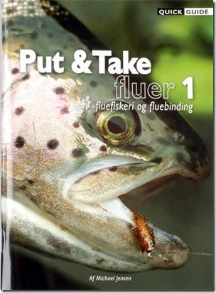 Put & Take fluer 1 – fluefiskeri og fluebinding